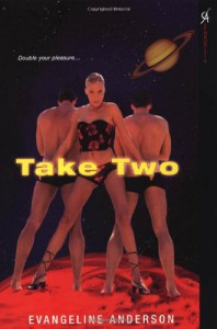 Take Two - Evangeline Anderson