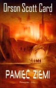 Pamięć Ziemi (Powrót do domu, #1) - Orson Scott Card