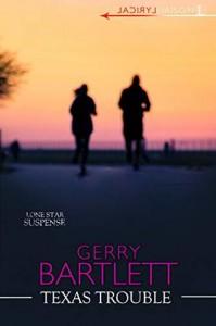 Texas Trouble - Gerry Bartlett