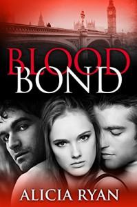 Blood Bond - Alicia Ryan