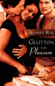 Glutton for Pleasure by Rai, Alisha (2010) Paperback - Alisha Rai