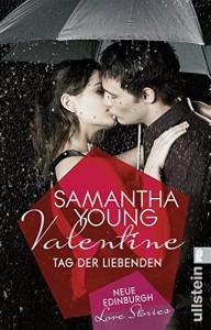 Valentine: Tag der Liebenden (Edinburgh Love Stories) - Samantha Young, Nina Bader