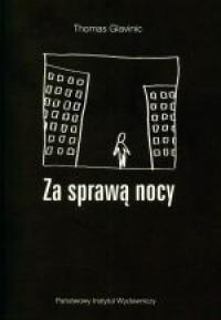 Za sprawą nocy - Thomas Glavinic