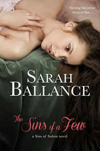 The Sins of a Few (Entangled Scandalous) - Sarah Ballance