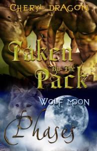 Taken By The Pack - Cheryl Dragon