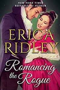 Romancing the Rogue (Gothic Historical Romance Book 2) - Erica Ridley