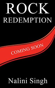 Rock Redemption (Rock Kiss Book 3) - Nalini Singh