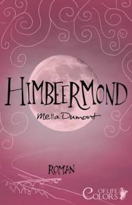 Himbeermond - Mella Dumont
