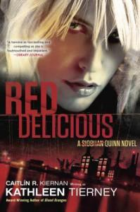 Red Delicious - Kathleen Tierney, Caitlín R. Kiernan