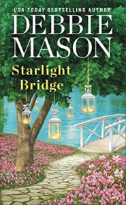 Starlight Bridge - Debbie Mason