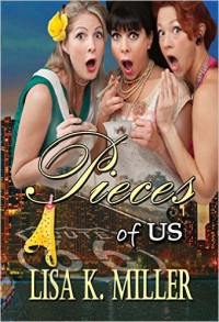 Pieces of Us: Book One - Lisa Miller