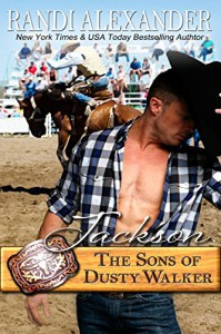 Jackson: The Sons of Dusty Walker - Randi Alexander