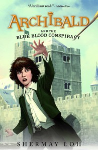 Archibald and the Blue Blood Conspiracy - SherMay Loh