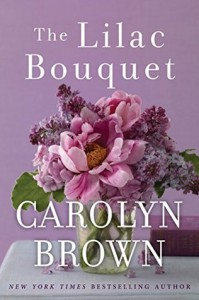 The Lilac Bouquet - Carolyn Brown