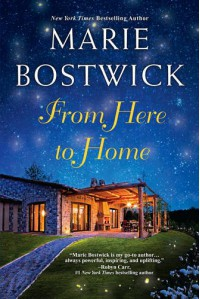 From Here To Home (A Too Much, Texas Novel) - Marie Bostwick