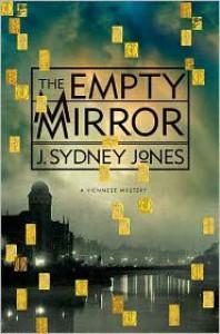 The Empty Mirror - J. Sydney Jones