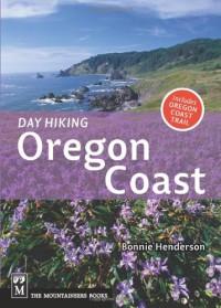 Day Hiking Oregon Coast (Done in a Day) - Bonnie Henderson