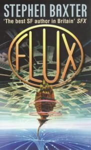 Flux - Stephen Baxter