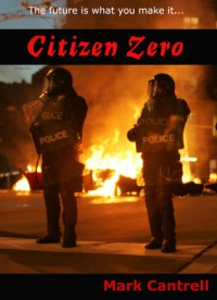 Citizen Zero - Mark Cantrell