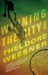 Winning the City Redux - Theodore Weesner