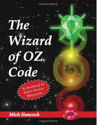 The Wizard of Oz Code - Mich Hancock, Rob Jansen