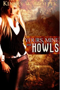 Yours, Mine and Howls - Kinsey W. Holley