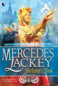 Fortune's Fool - Mercedes Lackey