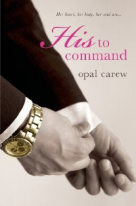 His to Command - Opal Carew