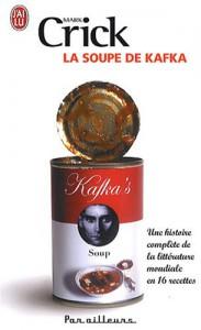 La Soupe De Kafka - Mark Crick
