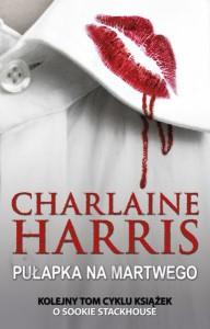 Pułapka na martwego - Charlaine Harris
