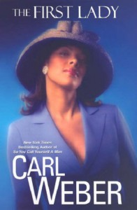 The First Lady - Carl Weber