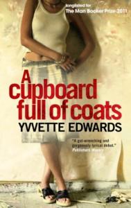 Cupboard Full Of Coats - Yvvette Edwards, Yvette Edwards
