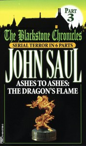 Ashes to Ashes:  The Dragon's Flame - John Saul