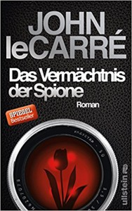 Das Vermächtnis der Spione: Roman (Ein George-Smiley-Roman, Band 9) - John le Carré, Peter Torberg