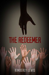 The Redeemer (Celestial Book 3) - Kimberly Lewis
