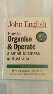How to Organise and Operate a Small Business in Australia - John W. English