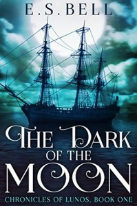 The Dark of the Moon - E.S. Bell