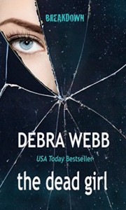 The Dead Girl - Debra Webb