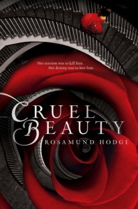 Cruel Beauty - Rosamund Hodge
