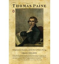 Thomas Paine - Enlightenment, Revolution, & the Birth of Modern Nations (07) by Nelson, Craig [Paperback (2007)] - Thomas Nelson Publishers
