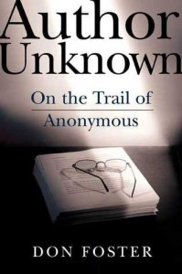 Author Unknown: On the Trail of Anonymous - Don Foster