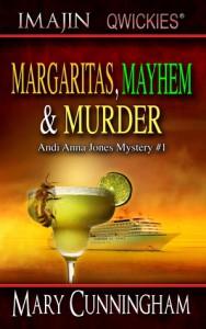 Margaritas, Mayhem and Murder - Mary Cunningham