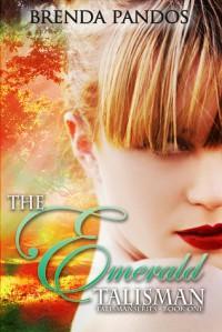 The Emerald Talisman - Brenda Pandos