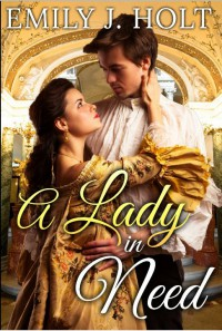 A Lady in Need - Emily J. Holt