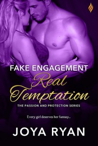 Fake Engagement Real Temptation - Joya Ryan
