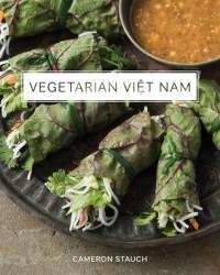 Vegetarian Viet Nam - Cameron Stauch