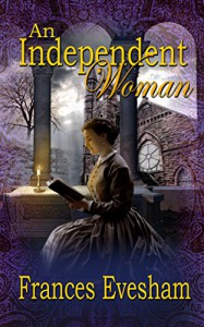 An Independent Woman - Frances Evesham
