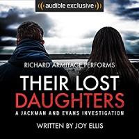 Their Lost Daughters - Joy Ellis, Richard Armitage