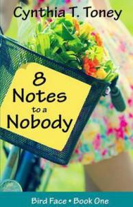 8 Notes to a Nobody - Cynthia T. Toney