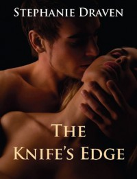 The Knife's Edge - Stephanie Draven